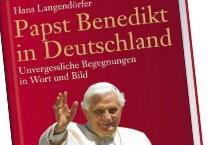 """Cover des Buches """"Papst Benedikt in Deutschland"""""""